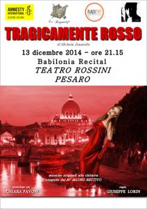 Tragicamente rosso al teatro Rossini