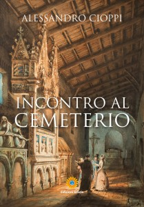 Incontro al Cemeterio_Alessandro Cioppi